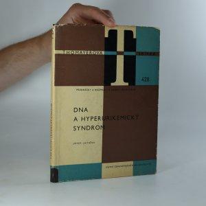 náhled knihy - Dna a hyperurikemický syndrom. Současné poznatky a léčení (kniha je cítit kouřem)