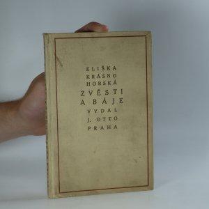 náhled knihy - Zvěsti a báje (kniha je cítit kouřem)