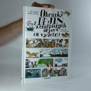 náhled knihy - Obrázky z dějin zeměpisných objevů (a výletů)