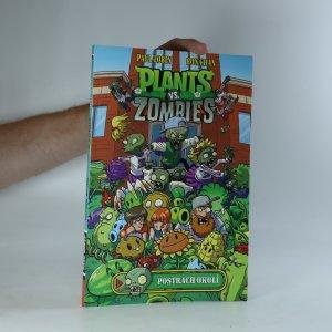 náhled knihy - Plants vs. Zombies. Postrach okolí