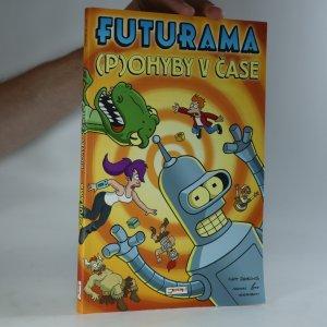 náhled knihy - Futurama. (P)ohyby v čase