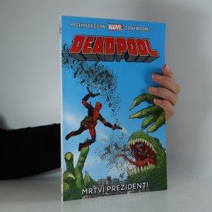 náhled knihy - Deadpool 1: Mrtví prezidenti