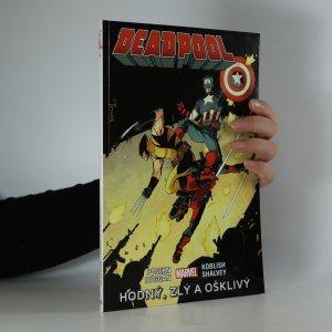 náhled knihy - Deadpool 3: Hodný, zlý a ošklivý
