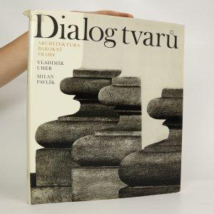 náhled knihy - Dialog tvarů. Architektura barokní Prahy.