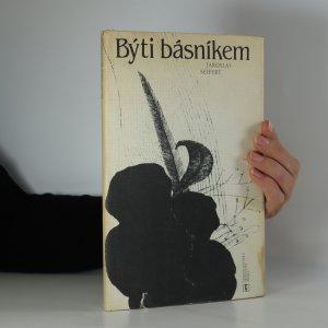 náhled knihy - Býti básníkem (kniha je cítit kouřem)