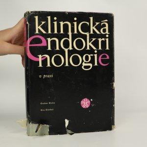 náhled knihy - Klinická endokrinologie v praxi (kniha je cítit kouřem)