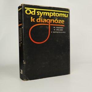 náhled knihy - Od symptomu k diagnóze (kniha je cítit kouřem)