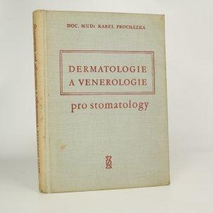 náhled knihy - Dermatologie a venerologie pro stomatology (kniha je cítit kouřem)