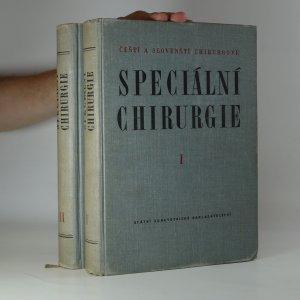 náhled knihy - Speciální chirurgie I. a II. díl (2 svazky; knihy jsou cítit kouřem)