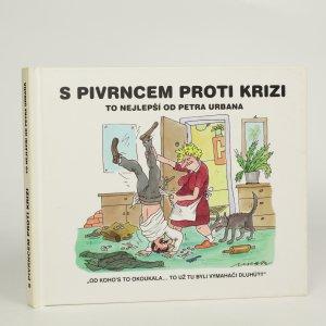 náhled knihy - S Pivrncem proti krizi (kniha je cítit kouřem)