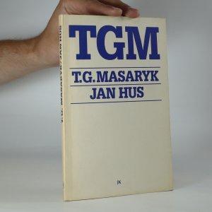 náhled knihy - Jan Hus. Naše obrození a naše reformace (kniha je cítit kouřem)
