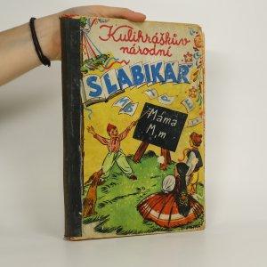 náhled knihy - Kulihráškův národní slabikář (kniha je cítit kouřem)