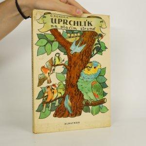 náhled knihy - Uprchlík na ptačím stromě (kniha je cítit kouřem)