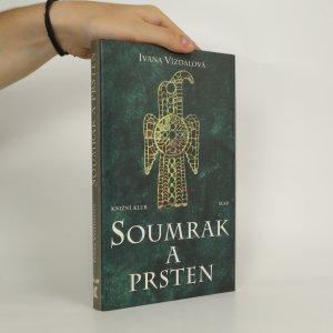 náhled knihy - Soumrak a prsten (kniha je cítit kouřem)