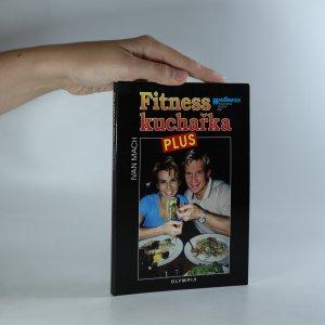 náhled knihy - Fitness kuchařka plus