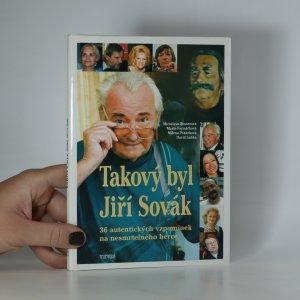 náhled knihy - Takový byl Jiří Sovák. 36 autentických vzpomínek na nesmrtelného herce