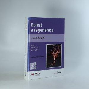 náhled knihy - Bolest a regenerace v medicíně
