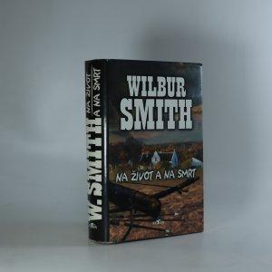 náhled knihy - Na život a na smrt