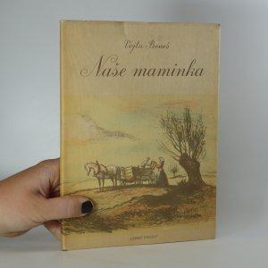 náhled knihy - Naše maminka
