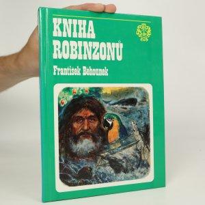 náhled knihy - Kniha robinzonů : osudy slavných trosečníků