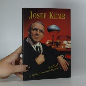 náhled knihy - Josef Kemr o sobě