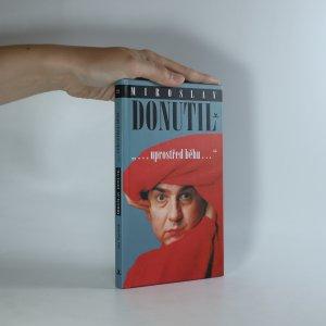 náhled knihy - Miroslav Donutil. Uprostřed běhu