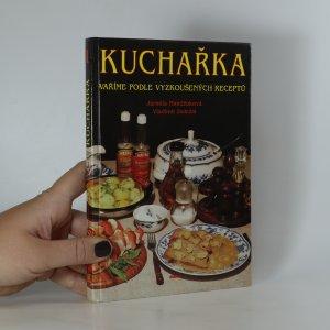 náhled knihy - Kuchařka. 1. díl. Vaříme podle vyzkoušených receptů