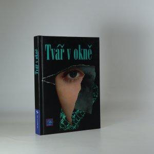 náhled knihy - Tvář v okně