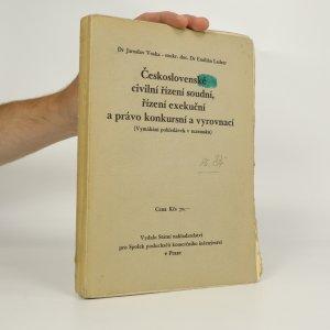 náhled knihy - Československé civilní řízení soudní, řízení exekuční a právo konkursní a vyrovnací