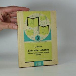 náhled knihy - Řešené úlohy z matematiky. Stereometrie, trigonometrie, analytická geometrie.