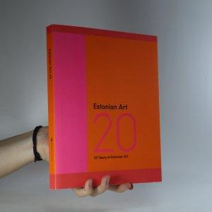 náhled knihy - Estonian Art 20. 20 years of Estonian Art
