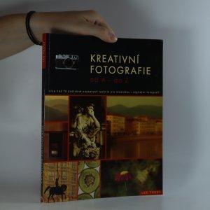náhled knihy - Kreativní fotografie od A do Z