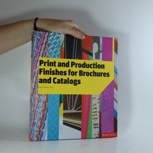 náhled knihy - Print and Production Finishes for Brochures and Catalogs