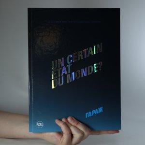 náhled knihy - Un certain etat du monde?