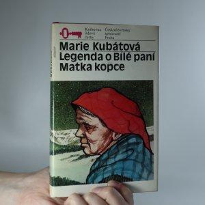 náhled knihy - Legenda o Bílé paní. Matka kopce.