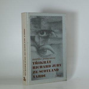 náhled knihy - 3x Richard Jury ze Scotland Yardu