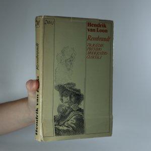 náhled knihy - Rembrandt. Tragédie prvního moderního člověka.