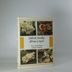 náhled knihy - Léčivé houby dříve a nyní
