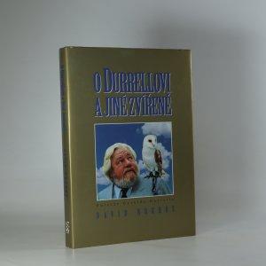 náhled knihy - O Durrellovi a jiné zvířeně