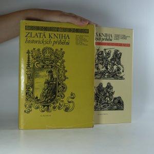 náhled knihy - Zlatá kniha historických příběhů (I. a II. díl)
