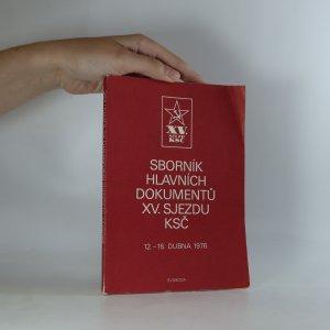náhled knihy - Sborník hlavních dokumentů XV. sjezdu KSČ