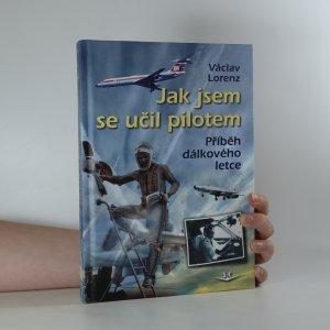 náhled knihy - Jak jsem se učil pilotem. Příběh dálkového letce