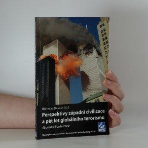 náhled knihy - Perspektivy západní civilizace a pět let globálního terorismu : sborník z konference
