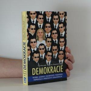 náhled knihy - Demokracie. teorie, modely, osobnosti, podmínky, nepřátelé a perspektivy demokracie