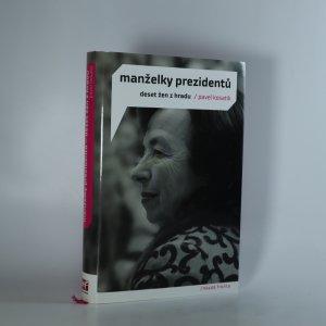 náhled knihy - Manželky prezidentů