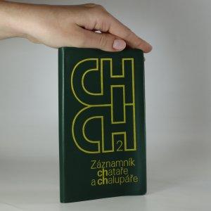 náhled knihy - Záznamník chataře a chalupáře. 2. díl.