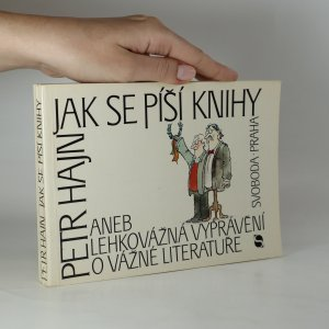 náhled knihy - Jak se píší knihy, aneb, Lehkovážná vyprávění o vážné literatuře