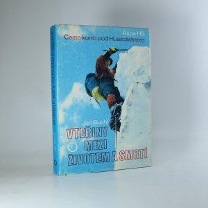 náhled knihy - Cesta končí pod Huascaránem. Vteřiny mezi životem a smrtí