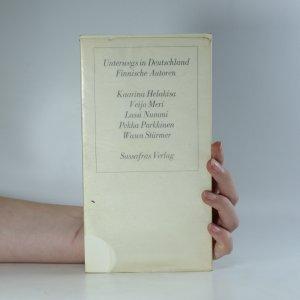 náhled knihy - Unterwegs in Deutschland Finnische Autoren