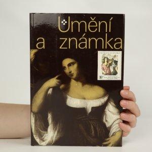 náhled knihy - Umění a známka. Praha, Hrad, Jízdárna, 1978.